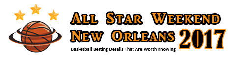 Allstar Weekend New Orleans 2017